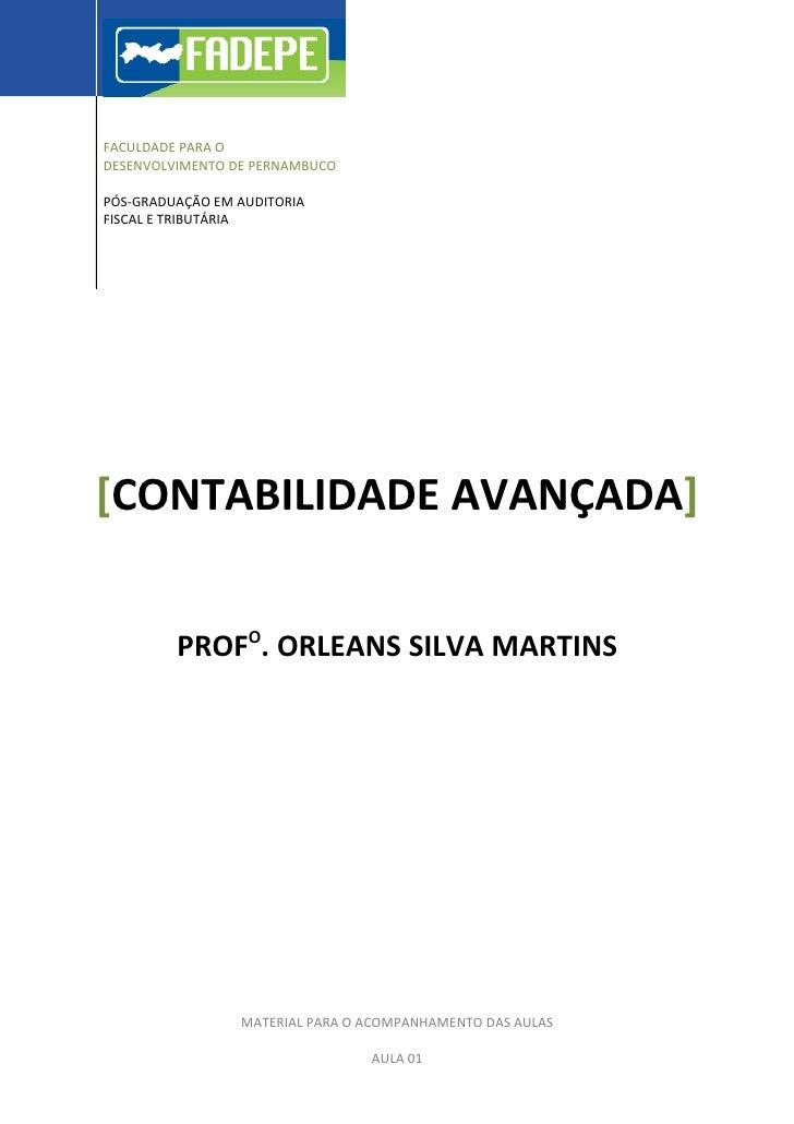 FACULDADE PARA O DESENVOLVIMENTO DE PERNAMBUCO  PÓS-GRADUAÇÃO EM AUDITORIA FISCAL E TRIBUTÁRIA     [CONTABILIDADE AVANÇADA...