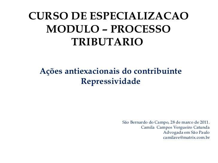 São Bernardo do Campo, 28 de marco de 2011. Camila  Campos Vergueiro Catunda Advogada em São Paulo [email_address] CURSO D...