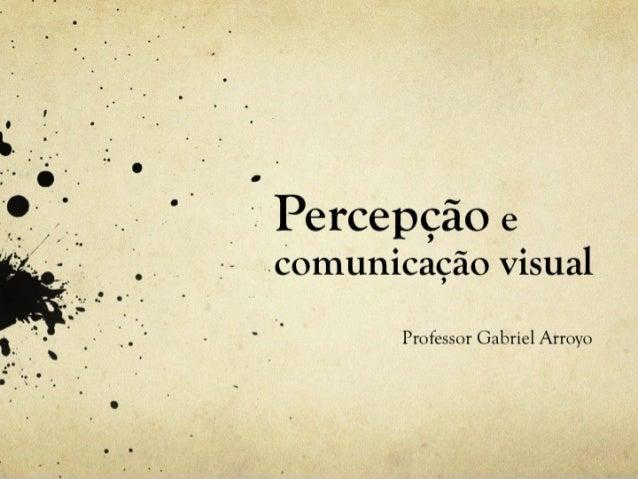 Design Digital Percepção e Comunicação Visuaç