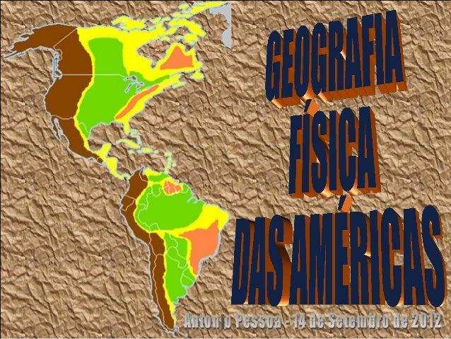 • A disposição latitudinal panamericana faz com que ocorram no continente praticamenteA disposição latitudinal panamerican...