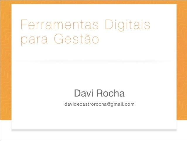 Davi Rochadavidecastrorocha@gmail.com