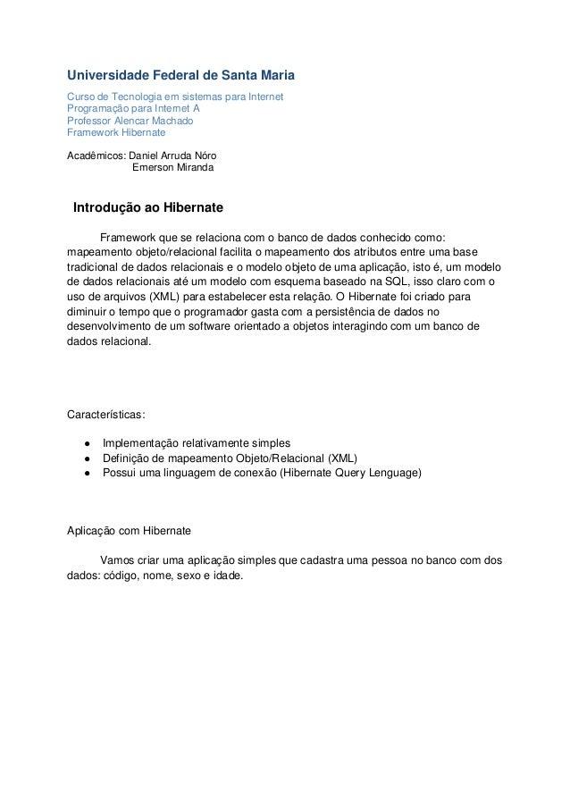 Universidade Federal de Santa Maria Curso de Tecnologia em sistemas para Internet Programação para Internet A Professor Al...