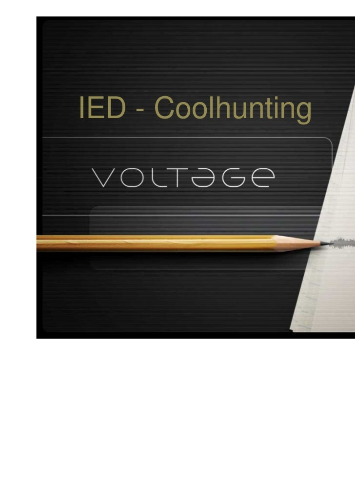 IED - Coolhunting