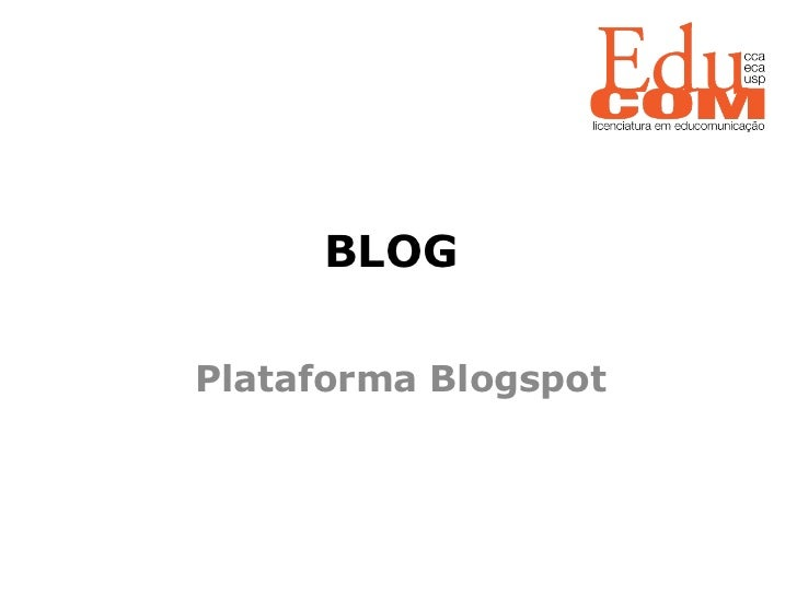 BLOG    Plataforma Blogspot