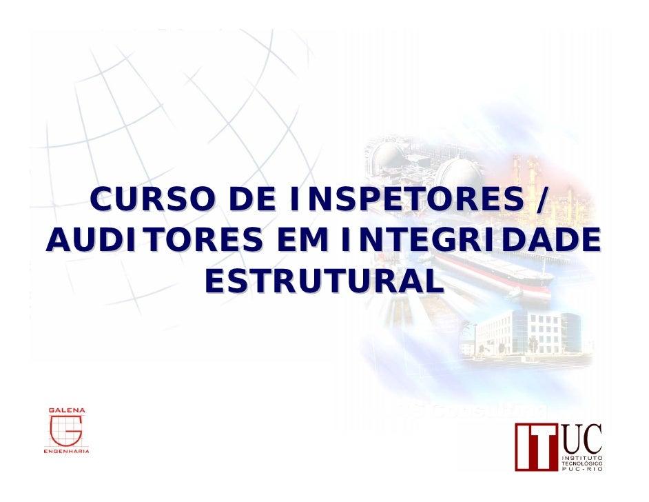 CURSO DE INSPETORES / AUDITORES EM INTEGRIDADE        ESTRUTURAL