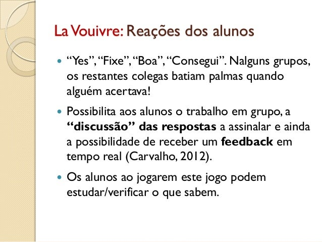 """LaVouivre: Reações dos alunos  """"Yes"""",""""Fixe"""",""""Boa"""",""""Consegui"""". Nalguns grupos, os restantes colegas batiam palmas quando a..."""