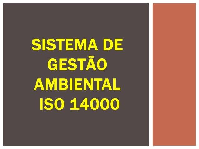 SISTEMA DEGESTÃOAMBIENTALISO 14000