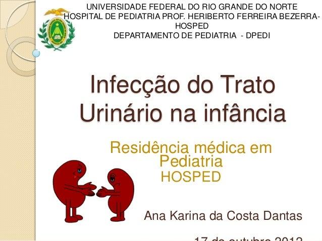 UNIVERSIDADE FEDERAL DO RIO GRANDE DO NORTEHOSPITAL DE PEDIATRIA PROF. HERIBERTO FERREIRA BEZERRA-                        ...