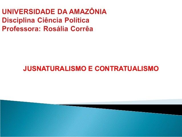 JUSNATURALISMO E CONTRATUALISMO