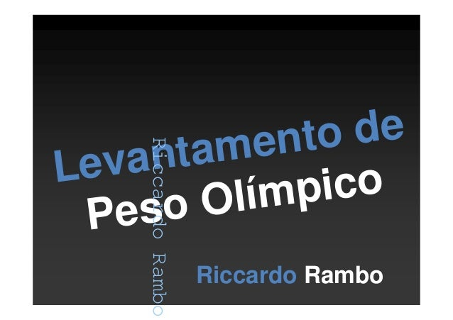 Riccardo Rambo Levantamento de Peso Olímpico Riccardo Rambo RiccardoRambo