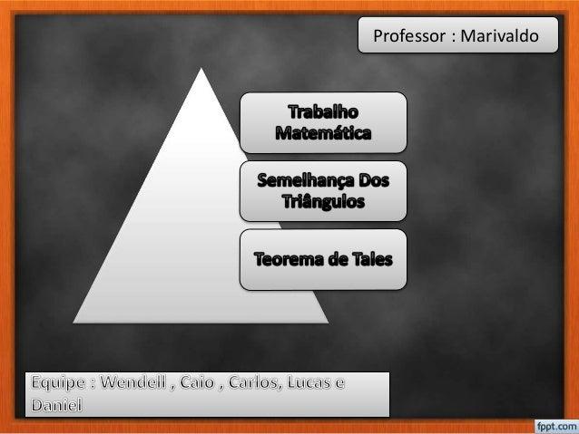 Professor : Marivaldo