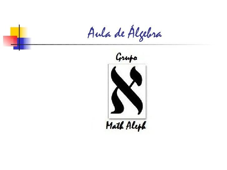 Aula de Álgebra