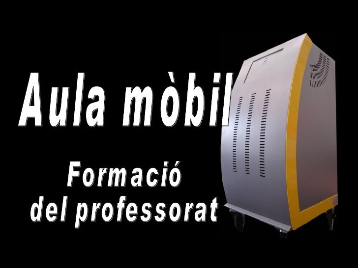 Formació  del professorat  Aula mòbil