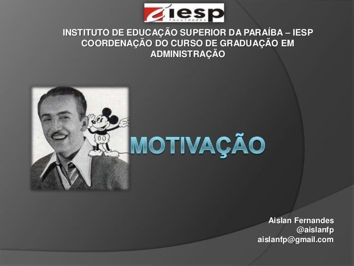 INSTITUTO DE EDUCAÇÃO SUPERIOR DA PARAÍBA – IESP    COORDENAÇÃO DO CURSO DE GRADUAÇÃO EM                 ADMINISTRAÇÃO    ...