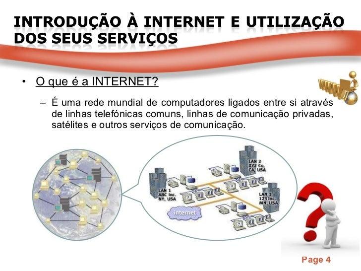<ul><li>O que é a INTERNET? </li></ul><ul><ul><li>É uma rede mundial de computadores ligados entre si através de linhas te...