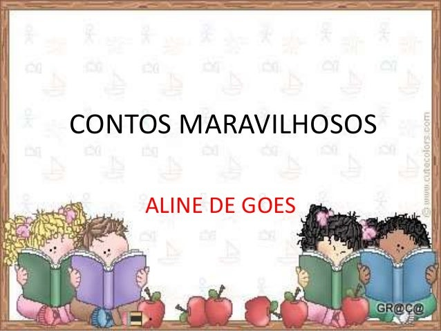 CONTOS MARAVILHOSOS  ALINE DE GOES
