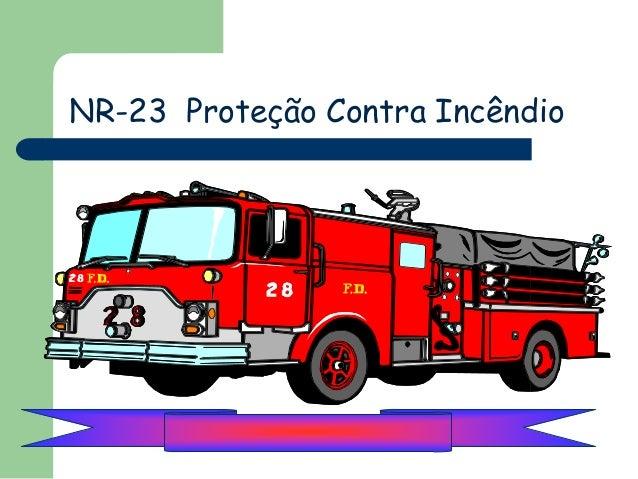 NR-23 Proteção Contra Incêndio