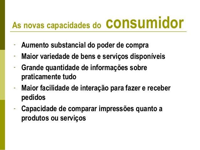 - Sistemas de reclamações e sugestões - Pesquisas de satisfação de clientes - Compras simuladas - Análise dos clientes per...