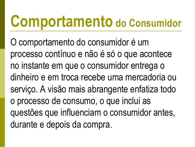  Consumo: Sob quais circunstâncias os consumidores usam os produtos.  Como você usa o produto?  Como guarda o produto e...