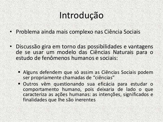 Aula O método nas Ciências Sociais Slide 3