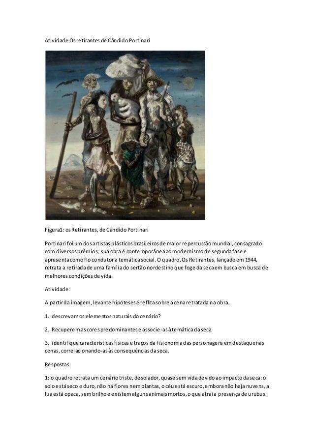 Atividade Os retirantes de Cândido Portinari  Figura1: os Retirantes, de Cândido Portinari  Portinari foi um dos artistas ...