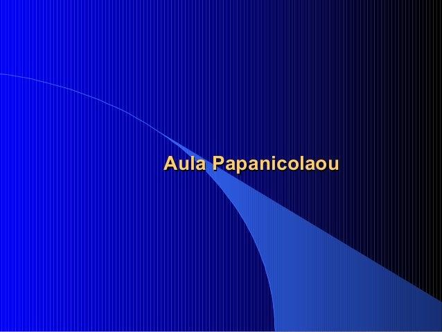 Aula PapanicolaouAula Papanicolaou