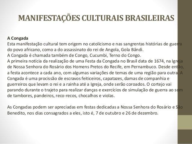 -RESUMO DE ALGUMAS MANIFESTAÇÕES DO BRASIL • FOLIA DE REIS • MARACATU • FESTA DO DIVINO • BUMBA MEU BOI • CONGADA • CARNAV...