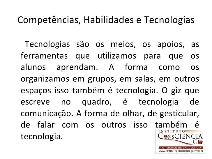 slides da aula Tecnologias da Informação e da Comunicação nas Práticas Educativas Slide 2