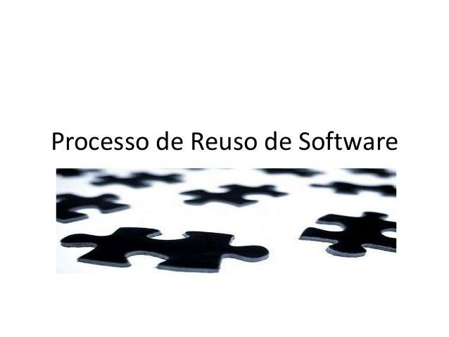 Processo de Reuso de Software