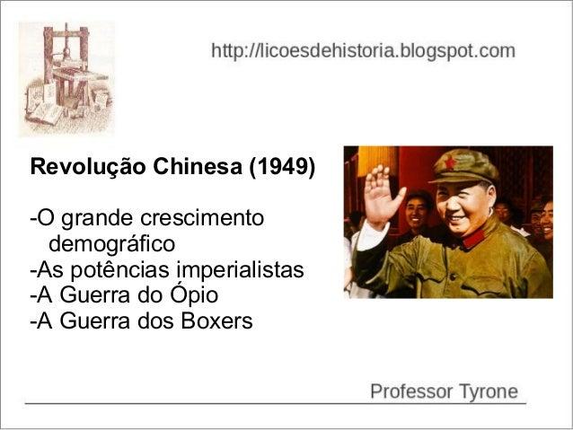 Revolução Chinesa (1949)-O grande crescimento  demográfico-As potências imperialistas-A Guerra do Ópio-A Guerra dos Boxers