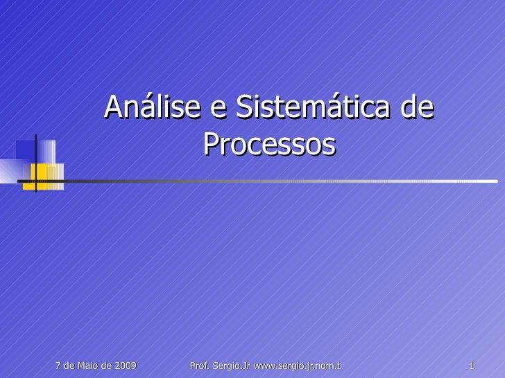 Análise e Sistemática de Processos