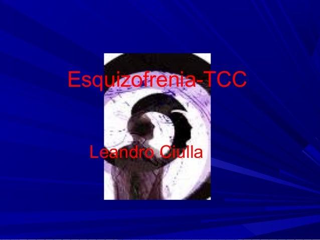 Esquizofrenia-TCC Leandro Ciulla