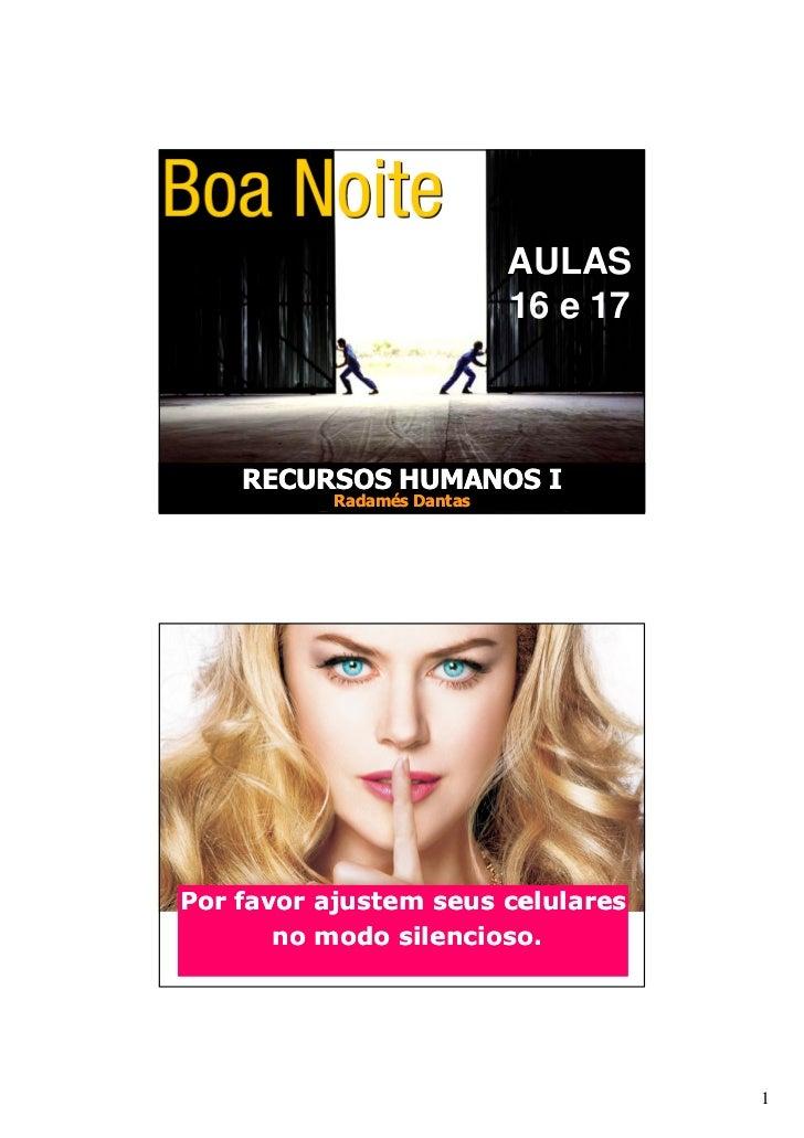 RECURSOS HUMANOS I                            AULAS                            16 e 17    RECURSOS HUMANOS I           Rad...