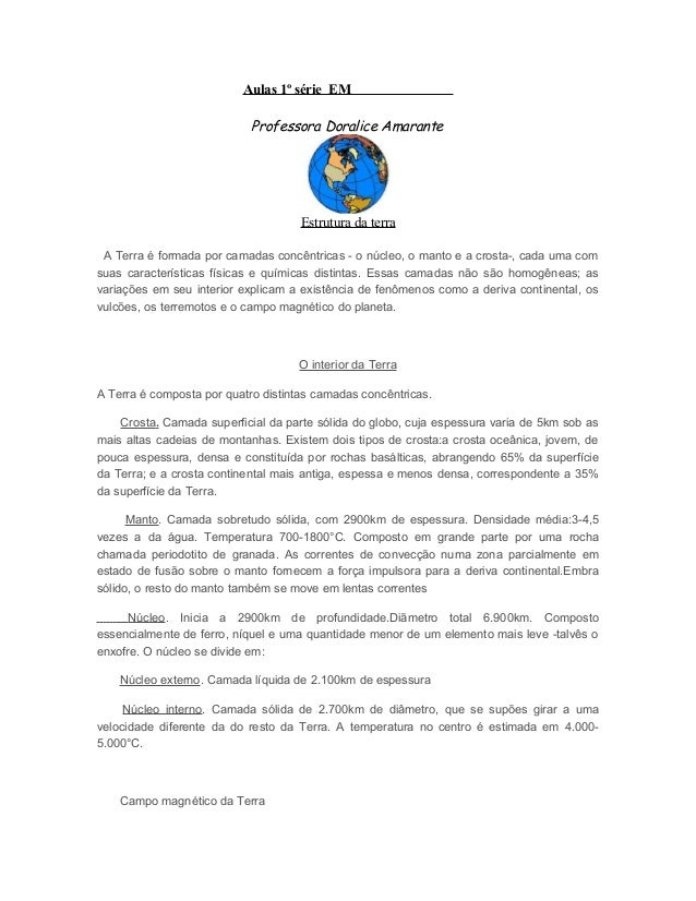 Aulas 1º série EM                            Professora Doralice Amarante                                     Estrutura da...