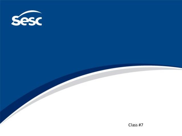 Class #7