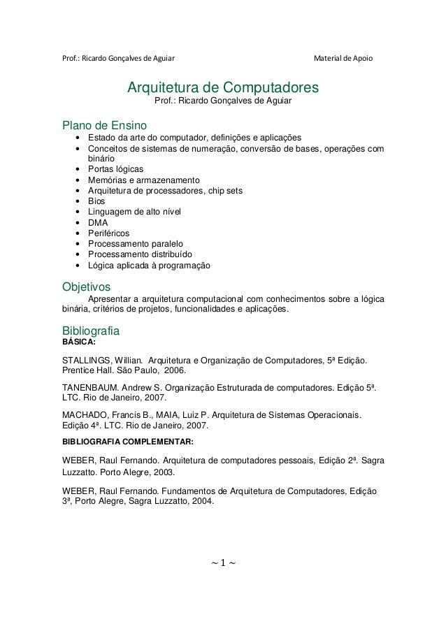 Prof.: Ricardo Gonçalves de Aguiar                              Material de Apoio                   Arquitetura de Computa...