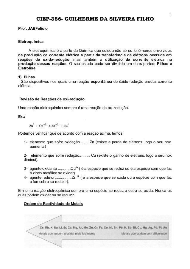 CIEP-386- GUILHERME DA SILVEIRA FILHOCIEP-386- GUILHERME DA SILVEIRA FILHO Prof. JABFelicio Eletroquímica A eletroquímica ...