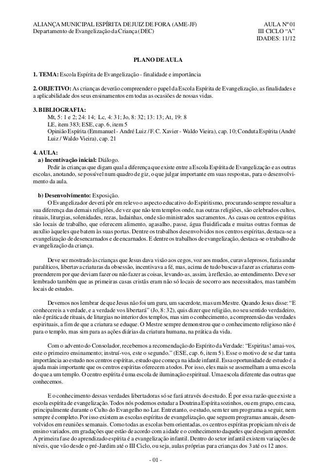 """ALIANÇA MUNICIPAL ESPÍRITA DE JUIZ DE FORA (AME-JF) AULA Nº 01 Departamento de Evangelização da Criança (DEC) III CICLO """"A..."""