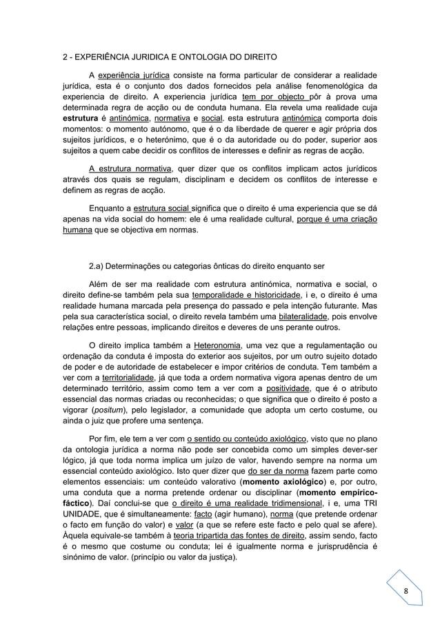 8 2 - EXPERIÊNCIA JURIDICA E ONTOLOGIA DO DIREITO A experiência jurídica consiste na forma particular de considerar a real...