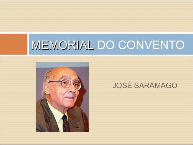 MEMORIALMEMORIAL DO CONVENTOJOSÉ SARAMAGO