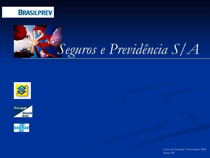 Curso de Extensão Universitária 2006 Senac/SP Seguros e Previdência S/A