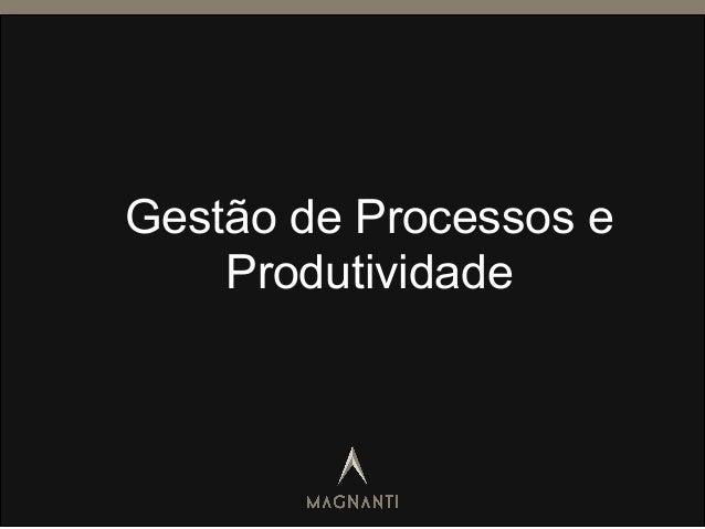 Gestão de Processos e Produtividade