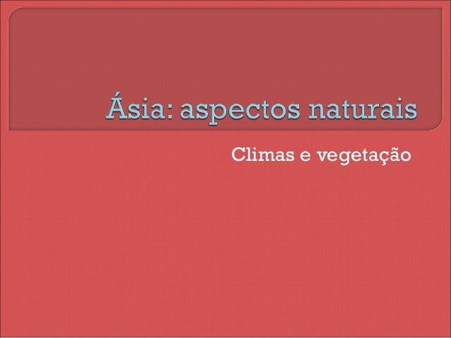 Climas e vegetação