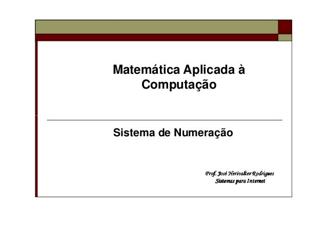 Matemática Aplicada à Computação Prof. José Herivalter RodriguesProf. José Herivalter RodriguesProf. José Herivalter Rodri...