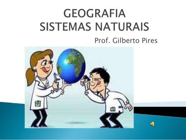 Prof. Gilberto Pires