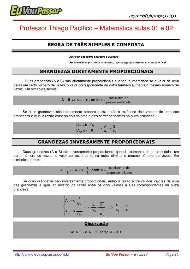 PROF.:THIAGO PACÍFICO     Professor Thiago Pacífico – Matemática aulas 01 e 02                     REGRA DE TRÊS SIMPLES E...