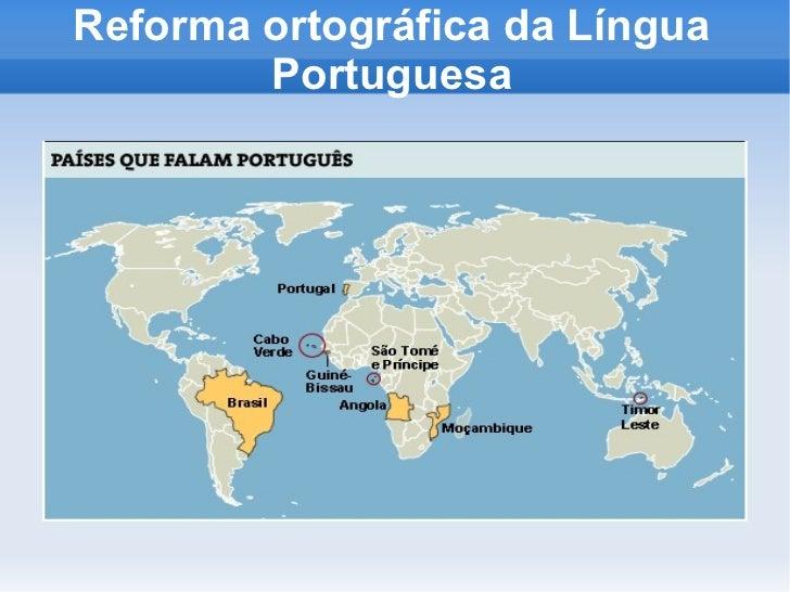 Reforma ortográfica da Língua        Portuguesa     Clique para adicionar o texto