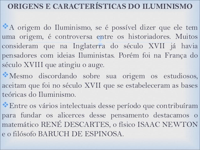  AS IDEIAS LIBERAIS DO ILUMINISMO Se disseminaram rapidamente pela população. Alguns Reis Absolutistas, com medo de perd...