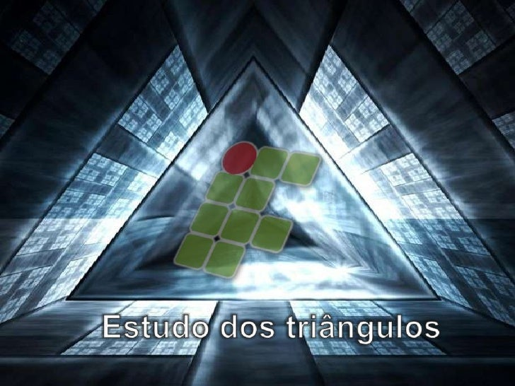 Estudo dos triângulos<br />
