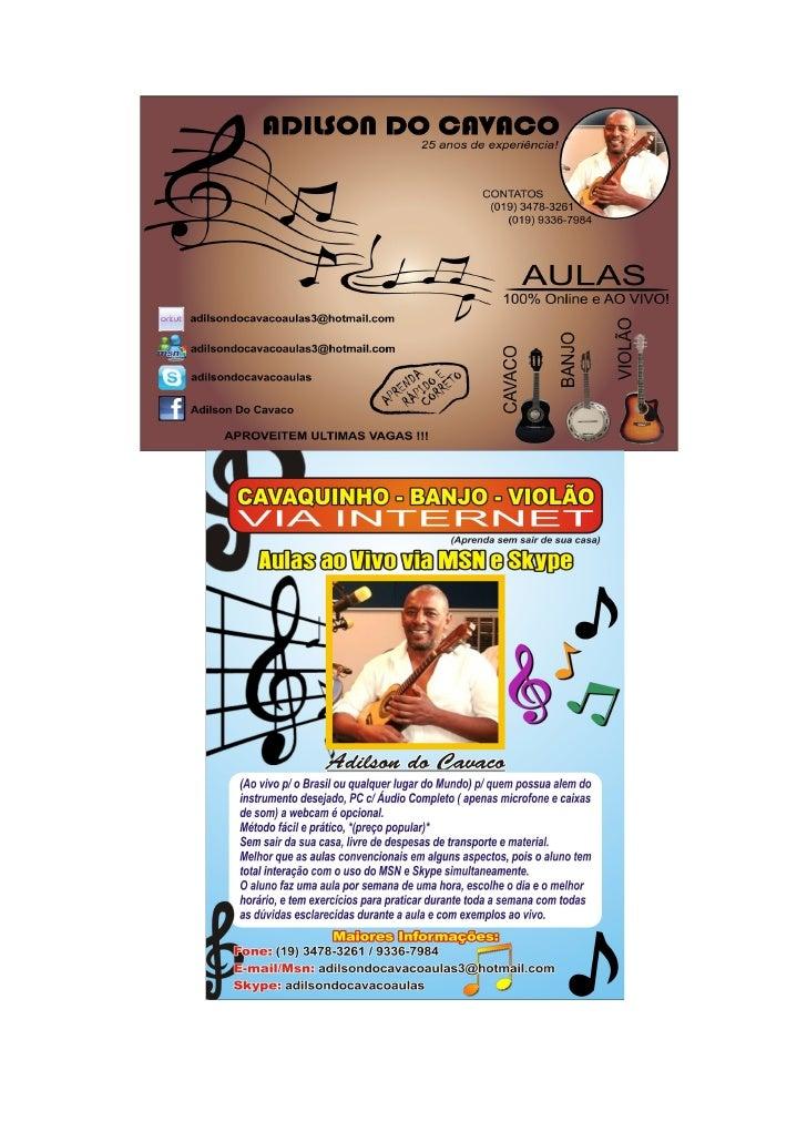 Aulas de Cavaquinho, Banjo & Violão Via Internet 2011 ON LINE 100%                                       ao Vivo e on line...